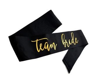 Team Bride Sash, Satin Bachelorette Sashes, Gold printed sash, Bachelorette Party, Bridal Shower, Engagement Party, Bridal Sash,Bachelorette