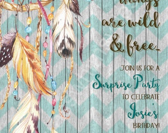 Boho, Gypsy, Hippie, Rustic, Dreamcatcher Birthday - Printable Invitation