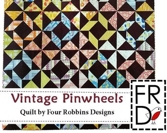 Vintage Pinwheels Quilt Pattern PDF by Four Robbins Designs - Immediate Download