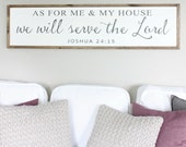 As For Me and My House, We Will Serve the Lord Joshua 24:15 Wood Sign