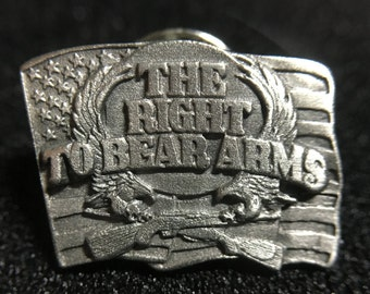 "1990s ""The Right to Bear Arms"" Siskiyou Pewter Pin (Made in USA)"