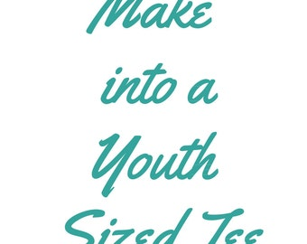 Make a Onesie a Youth Sized Tee