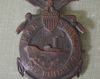 World War I Badge of USA War Service Ship Builder #13290