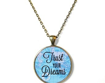 Trust Your Dreams Map Necklace Atlas Globe Map Jewelry Bohemian Jewelry Bohemian Gypsy Jewelry Inspirational Wanderlust Jewelry Boho Jewelry