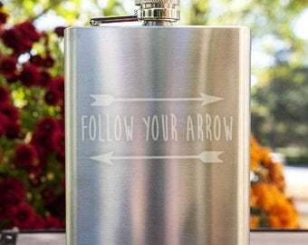 Follow your Arrow with Arrows Customizable Etched Stainless Steel Flask Barware Gift