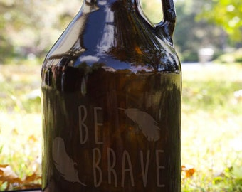 Be Brave Feathers Customizable Etched Amber Glass Beer Growler Glassware Gift