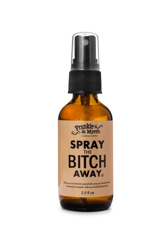 Spray the Bitch Away --- Aromatherapy Spray/Perfume for PMS Symptoms, Bitch Days, Menopause, and Hot Flashes --- Frankie & Myrrh