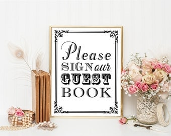 PRINTABLE - Guest Book Wedding Table Sign - Please Sign Our Guestbook - 8 x 10 or 5 x 7 DIY Instant Download