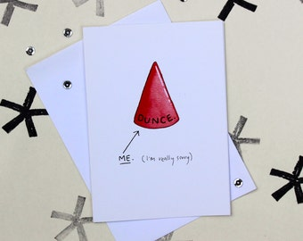 DUNCE card. (i'm really sorry). Greeting card A6.