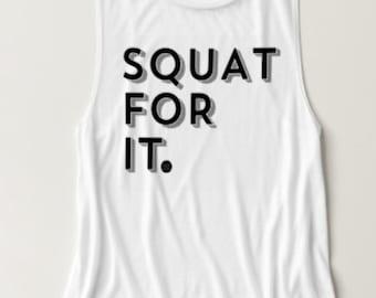 Squat For It