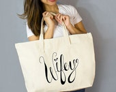 "Wifey Large Zip Tote: 100% Natural Cotton Canvas 22""W x 15""L x 5""D with Interior Zippered Pocket and Bottom Gusset- By Alicia Cox/ Ellafly"