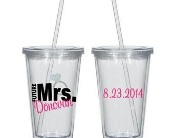 Future Mrs. Tumbler, Future Mrs. Cup, Engagement Gift, Engagement Tumbler, Engagement Cup, Bachelorette Cup, Bachlorette Tumbler
