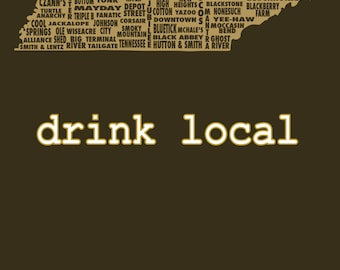 Drink Local- Tennessee Beer T-shirt