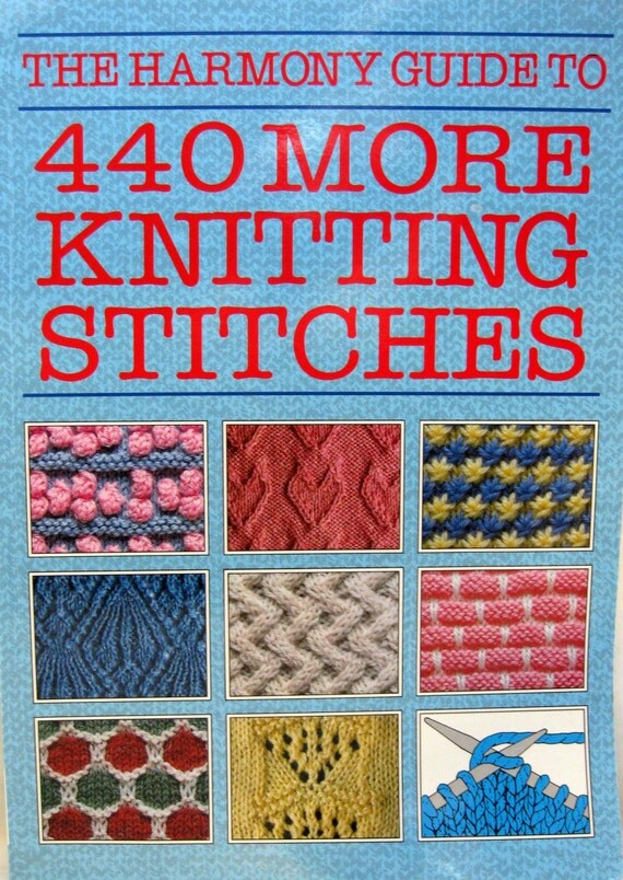 The Harmony Guide To 440 More Knitting Stitches Volume One