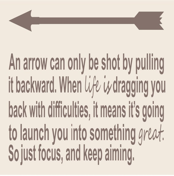 An Arrow Can Only Be Shot By Pulling It Backward When: Items Similar To An Arrow Can Only Be Shot By Pulling It