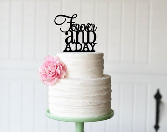 Forever and a Day Wedding Cake Topper