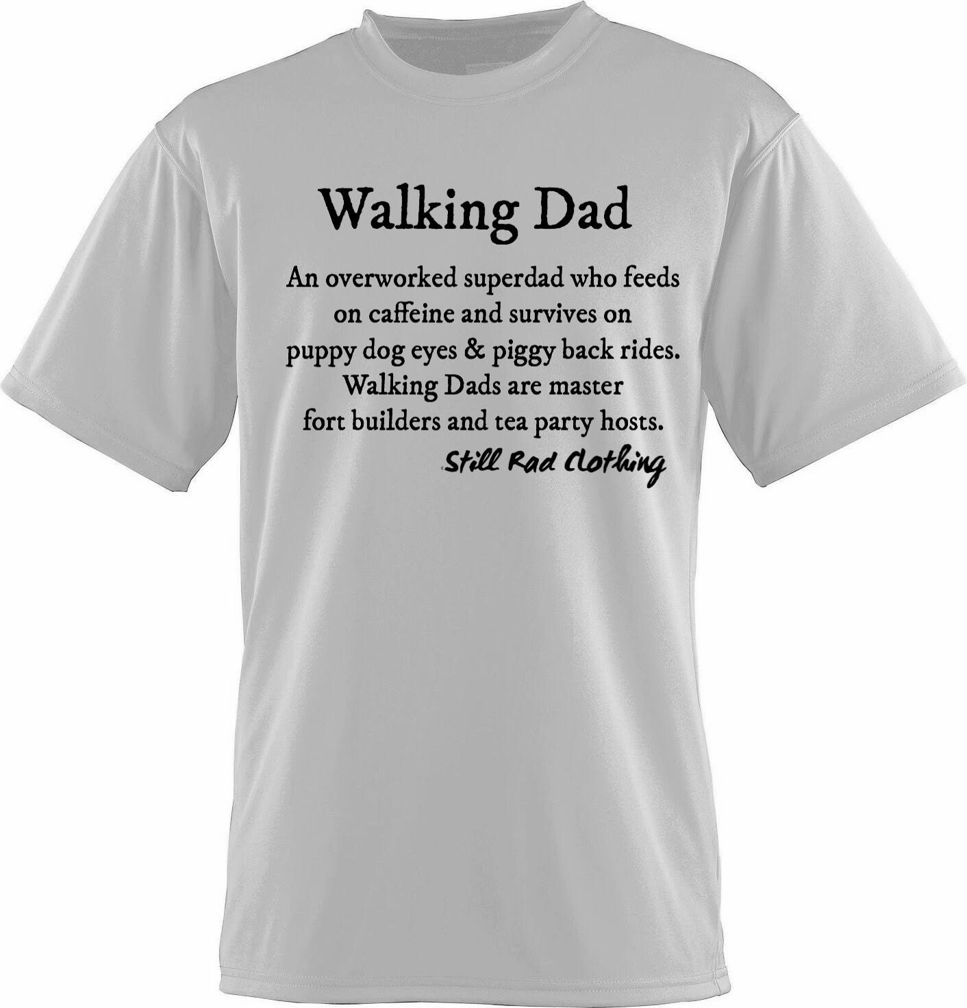 Walking Dad Shirt Size S father's day gift funny tees