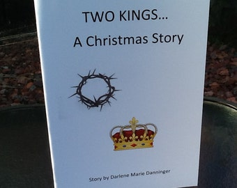 Two Kings...A Christmas Story