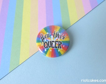 Fear This Queer Button