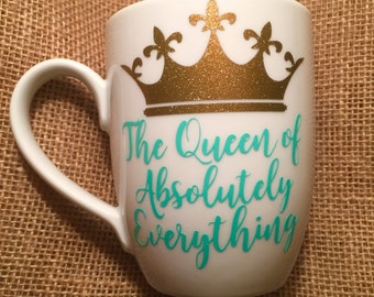 The Queen of Everything Coffee Mug, Lilly Pulitzer, pattern vinyl, custom coffee cup, mother's day gift