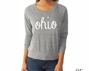 Ohio Shirt. Women's Slouchy Pullover. Women's Clothing. Ohio Sweatshirt.