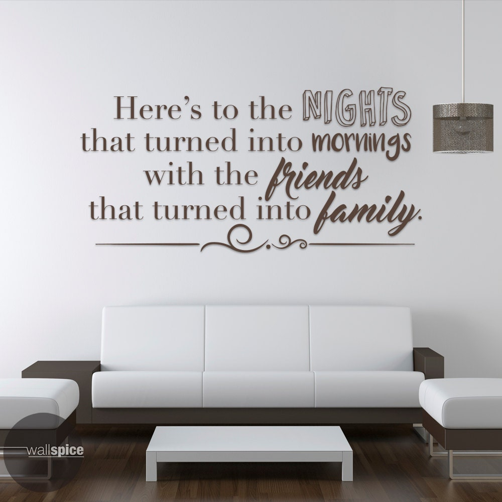 Here's to the nights that turned into mornings Wall Decal by WallSpiceDecals