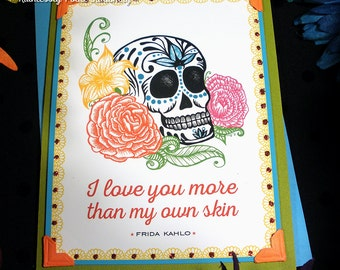 Skull + Roses in Amazon / Frida Kahlo Quote Handmade Greeting Card