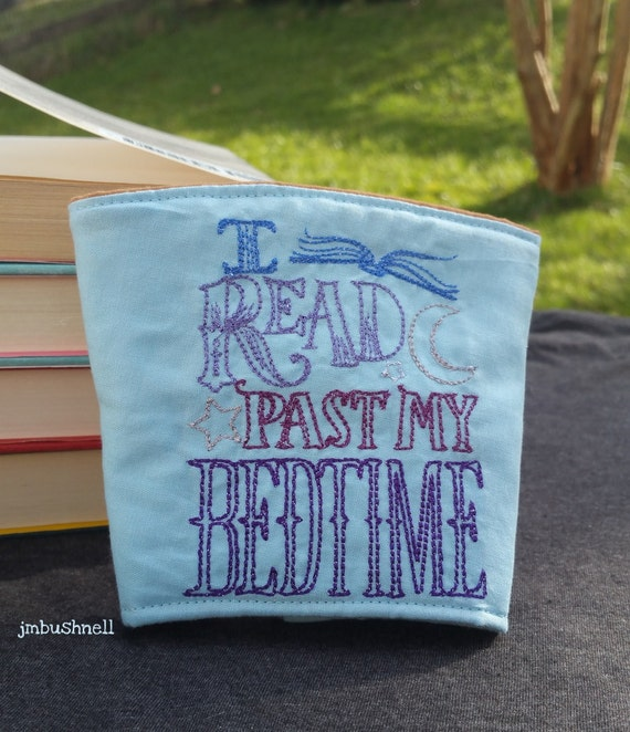 I read past my bedtime coffee cozy to go cup wrap for Cup cozy pillow