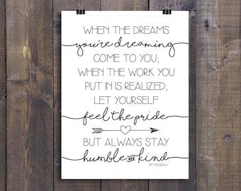 Always Stay Humble and Kind - Cursive Dream - Tim McGraw - Printable Art Print
