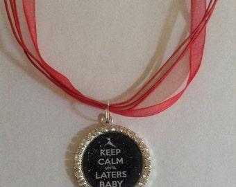 Keep Calm Laters baby 50 shades rhinestone necklace