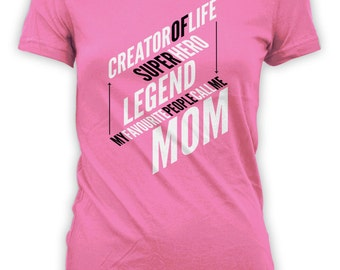 Mother's Day Gift Shirt - For Mom Step-Mom Mothers Grandmothers Daughters New Moms Future Mothers Womens Shirts Tees Favourite Mom CT-235