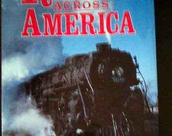 1993 RAILS ACROSS AMERICA - A History of Railroads in North America  Illustrated Hard Bound Book 1st. Edition