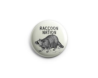 Raccoon Nation - Toronto - Pinback Button, Magnet, or Flair, raccoon buttons, raccoon badges, pins