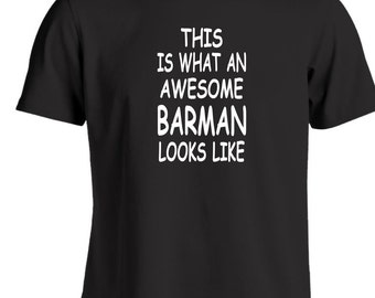 This Is What An Awesome Barman Looks Like Funny T Shirt Gift For A Bartender Or Landlord Christmas Secret Santa Gift Ideas Birthday Gifts