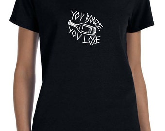 You Booze You Lose Tattoo Harry Styles 1D One Direction Boy Band T-Shirt