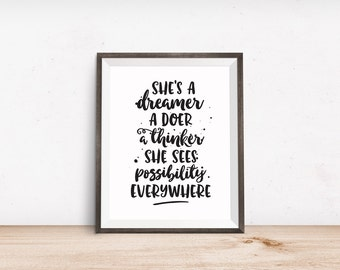 Printable Art, She's a Dreamer A Doer A Thinker, Inspirational Quote, Motivational Print, Typography Art, Digital Download, Quote Printables
