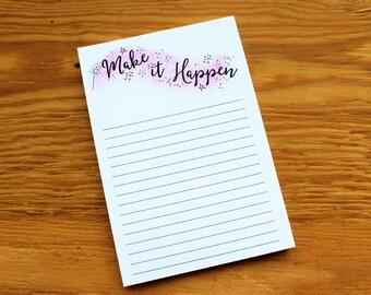 Make it Happen Notepad