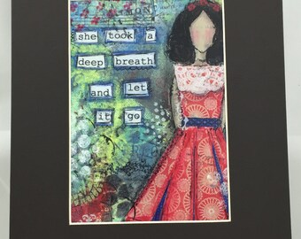 She Took A Deep Breath Matted 8x10 Art Print