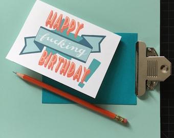 "hand-lettered birthday card: ""happy f*cking birthday!"""