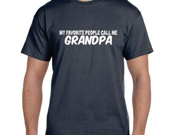 Grandpa Shirt My Favorite People Call Me Grandpa Grandfather Gift Grandpa Grandpa Christmas Gift Personalized Grandparent Gift