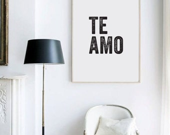 te amo, love, love sign, love print, love quotes, romantic gifts, romantic gifts for him, typography, typography print, typography wall art,