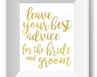 Wedding Advice Sign Gold - (Love,Wedding,Leave Your Advice,Bride,Groom,Instant Download,Engagement,Shower,Bridal)