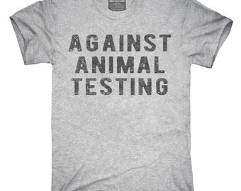 Against Animal Testing T-Shirt, Hoodie, Tank Top, Gifts