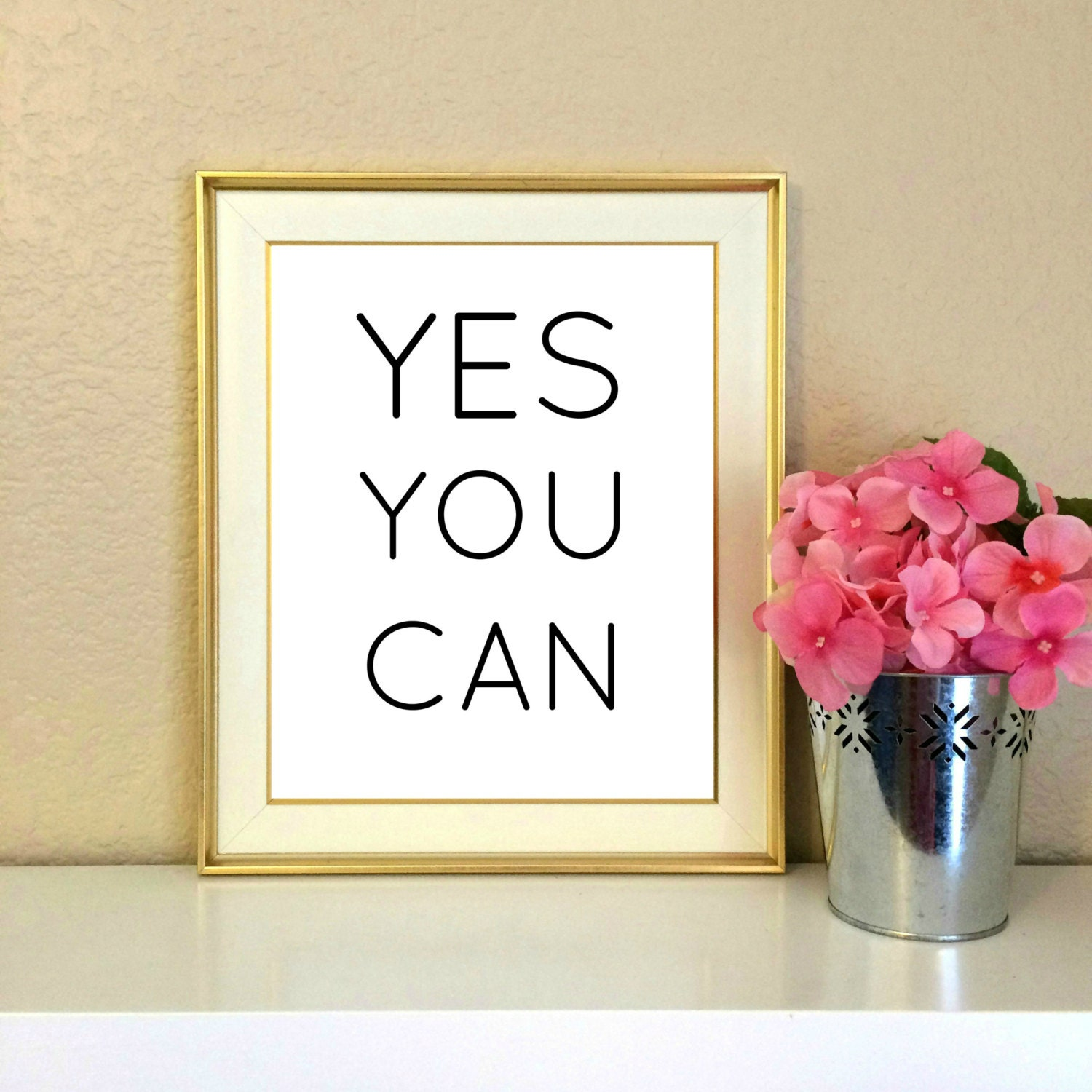 Yes you can office decor desk decor inspirational quote for Yes decoration