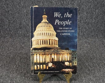 We, The People The Story Of The United States Capitol C.1966