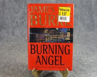 Burning Angel By James Lee Burke C. 1995.