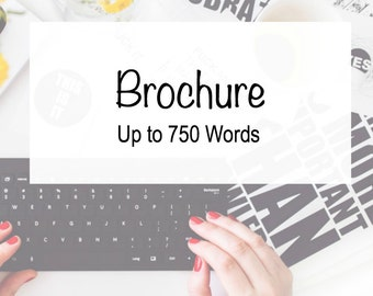 Brochure - 750 Words - Pamplet - Information Guide - Business Guide - Business Writing - Writer - Custom Copy