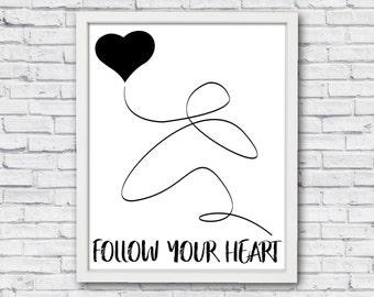Printable quote, printable art, printable wall art, follow your heart, digital print, printable heart, printable poster, bedroom art