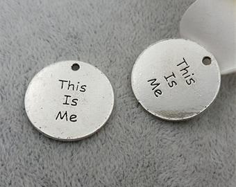 10pcs 23mm Antique Silver Lettters Charm Pendants THIS IS ME Charm Pendants MF1259
