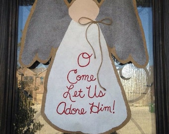 Hand-Painted Burlap O Come Let Us Adore Him Angel